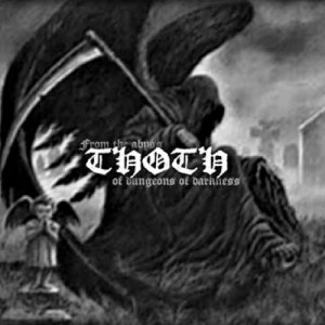 "Thoth ""From the Abyss of Dungeons of Darkness "" (Pologne) TAPE_K7"
