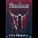 "Merciless ""Live obsession"" (Sweden) 2 DVD (Special Edition)"