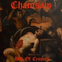 "Chainsaw ""Hill Of Crosses"" (Grèce) LP"