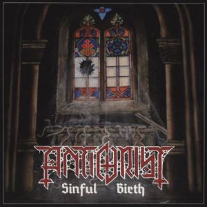 "Antichrist ""Sinful Birth"" (Sweden) CD"