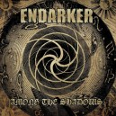 "Endarker ""Among The Shadows"" (Suède) CD"