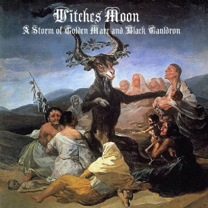 "Witches Moon ""A Storm of Golden Mare and Black Cauldron"" (USA) Digipack CD"