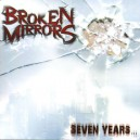 "Brokken Mirrors ""Seven years"" (France) CD"
