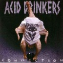 "Acid Drinkers ""Infernal Connection"" (Pologne) TAPE_K7"