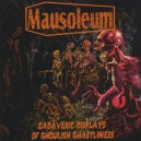 "Mausoleum ""Cadaveric Displays Of Ghoulish Ghastliness"" (USA) CD"